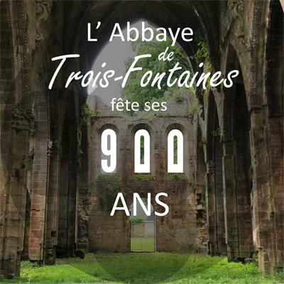 900 ans de Trois-Fontaines / Retour en images